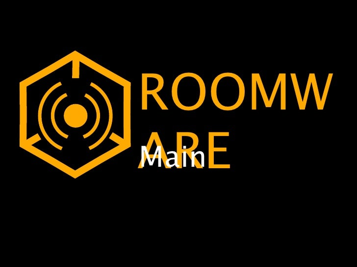 Roomware Main Concepts