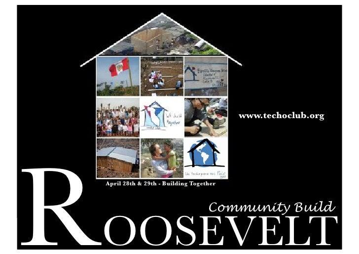 www.techoclub.orgR    April 28th & 29th - Building Together                                      Community Build    OOSEVELT