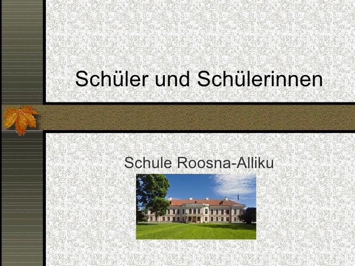Schüler und Schülerinnen Schule Roosna-Alliku