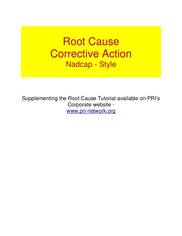 Root Cause           Corrective Action                 Nadcap - StyleSupplementing the Root Cause Tutorial available on PR...