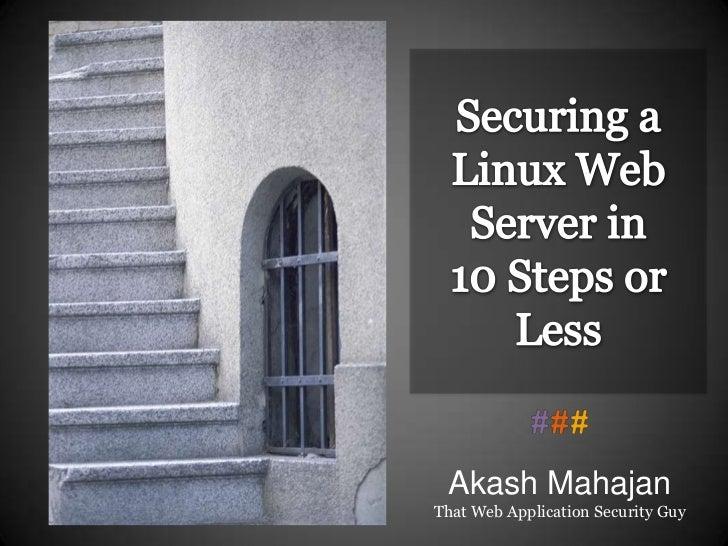 Akash MahajanThat Web Application Security Guy