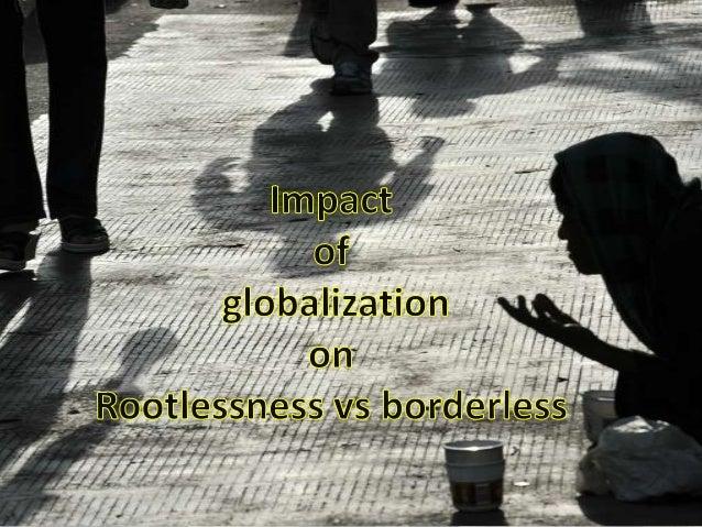 Rootlessness vs borderless (2)