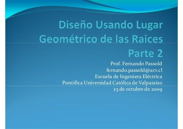 Prof. Fernando Passold fernando.passold@ucv.cl Escuela de Ingeniera Eléctrica Pontifica Universidad Católica de Valparaíso...