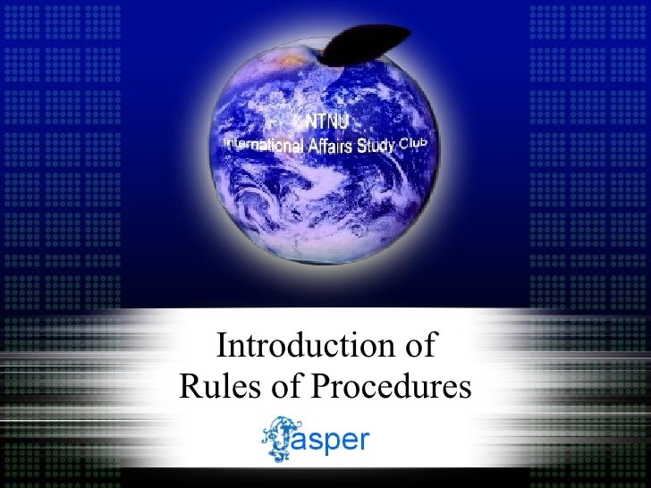 Introduction of Rules of Procedures