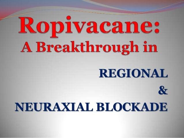 REGIONAL                 &NEURAXIAL BLOCKADE