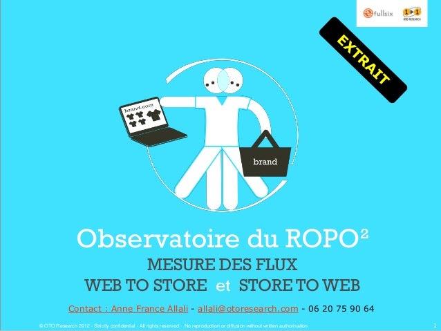 Observatoire du ROPO²                           MESURE DES FLUX                     WEB TO STORE et STORE TO WEB          ...