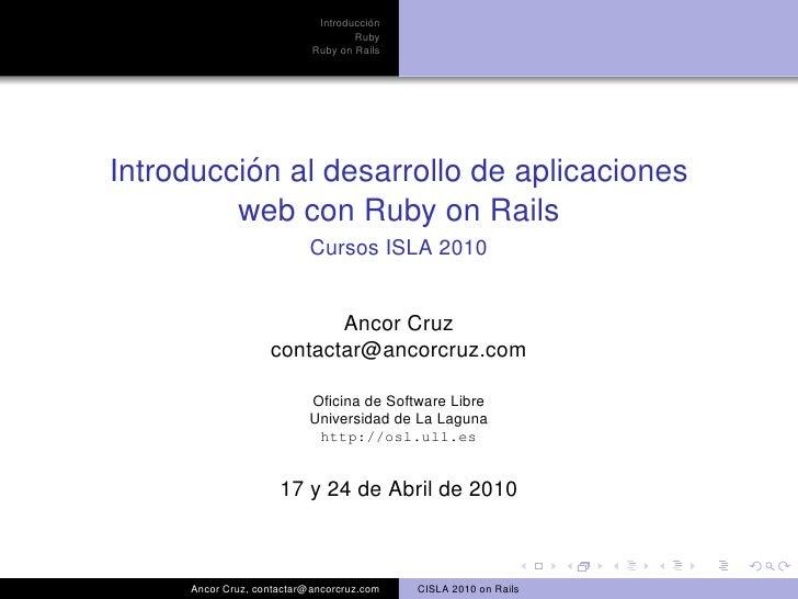 ´                             Introduccion                                    Ruby                            Ruby on Rail...