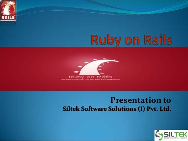 Presentation to Siltek Software Solutions (I) Pvt. Ltd.