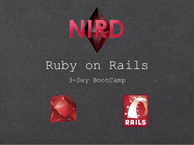 Ruby on Rails  3-Day BootCamp
