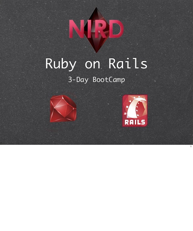 Ruby on Rails  3-Day BootCamp                   1