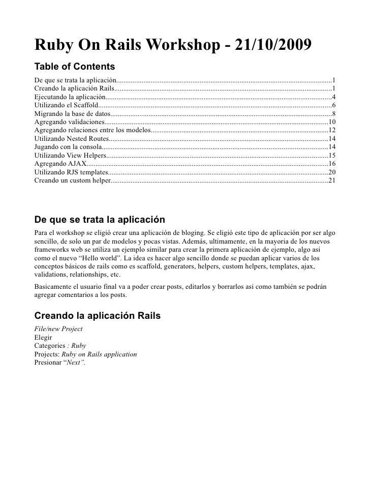 Ruby On Rails Workshop - 21/10/2009 Table of Contents De que se trata la aplicación..........................................
