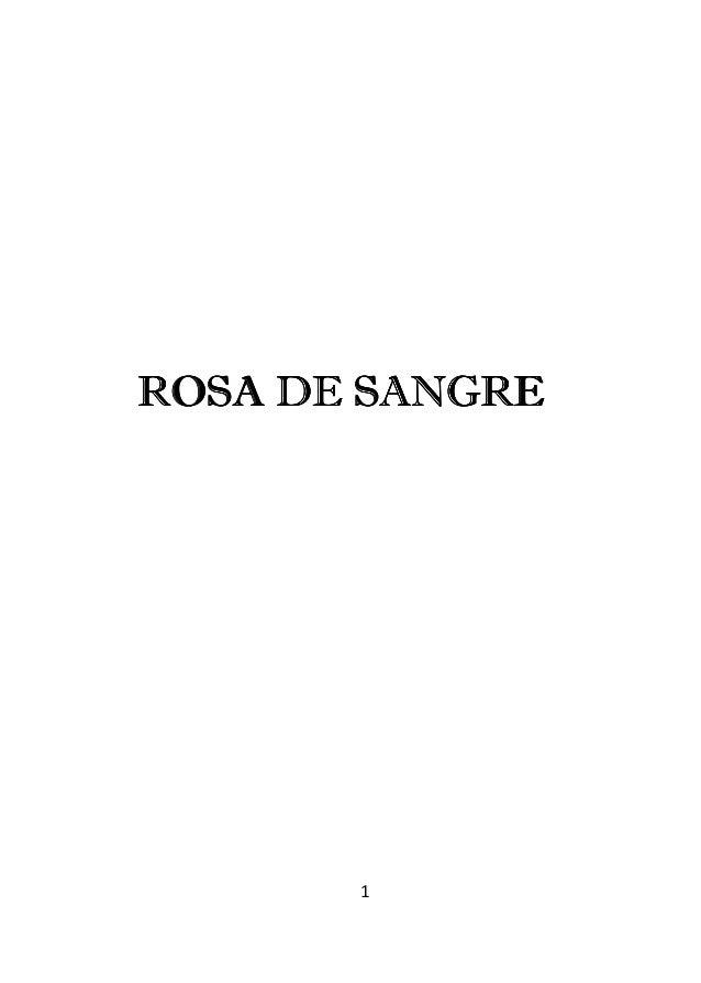 1 ROSA DE SANGREROSA DE SANGREROSA DE SANGREROSA DE SANGRE