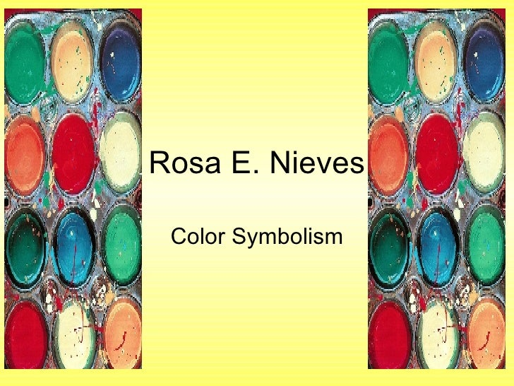 Rosa E. Nieves Color Symbolism