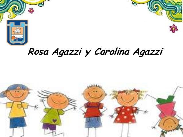Rosa Agazzi y Carolina Agazzi