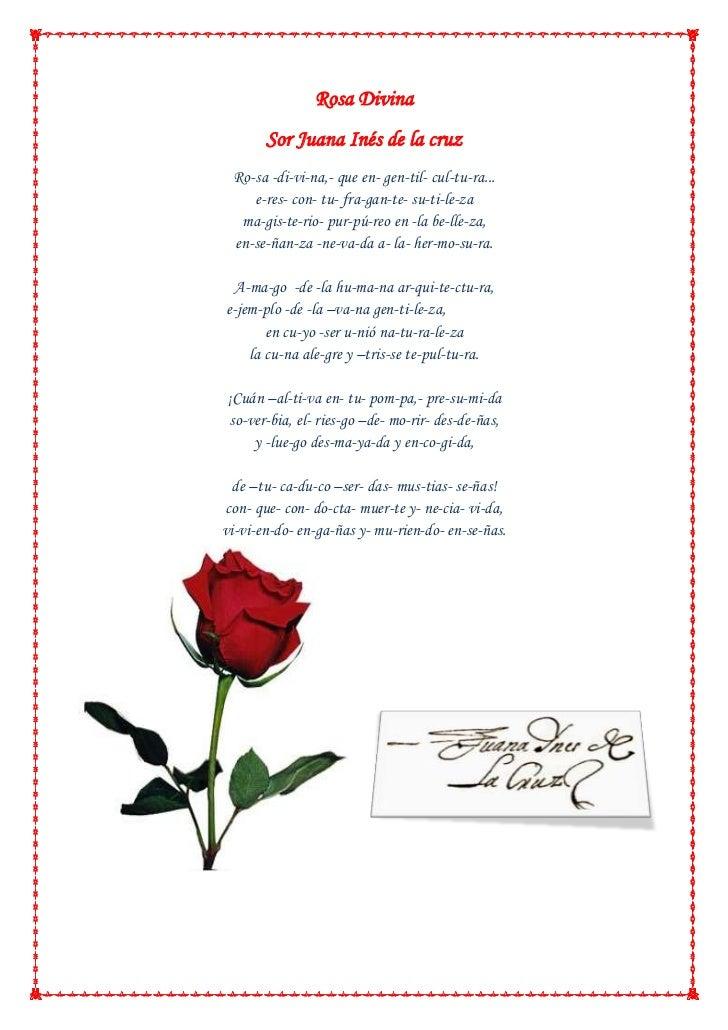 Rosa Divina<br />Sor Juana Inés de la cruz<br />-2711453928110Ro-sa -di-vi-na,- que en- gen-til- cul-tu-ra...e-res- con- t...