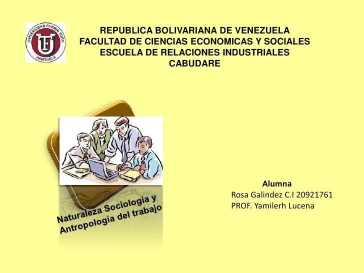 REPUBLICA BOLIVARIANA DE VENEZUELAFACULTAD DE CIENCIAS ECONOMICAS Y SOCIALES   ESCUELA DE RELACIONES INDUSTRIALES         ...