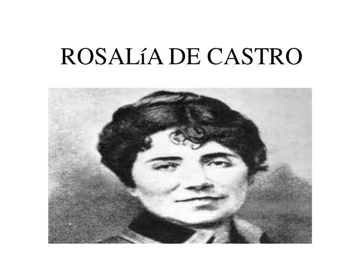 ROSALíA DE CASTRO<br />