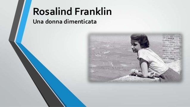 Rosalind Franklin Una donna dimenticata