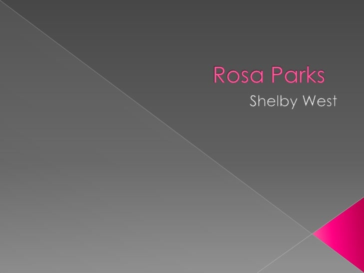 Rosa parks by shelby west