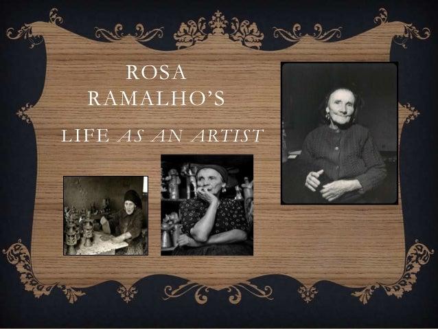 ROSA  RAMALHO'SL IFE AS AN ARTIST
