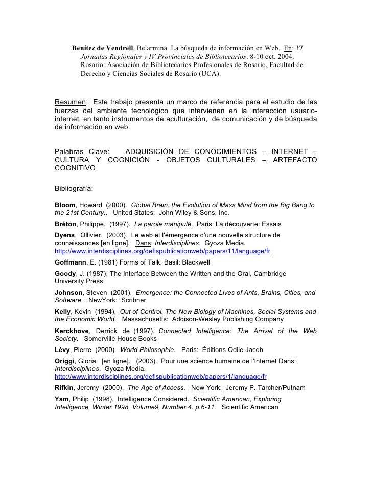 Benítez de Vendrell, Belarmina. La búsqueda de información en Web. En: VI       Jornadas Regionales y IV Provinciales de B...