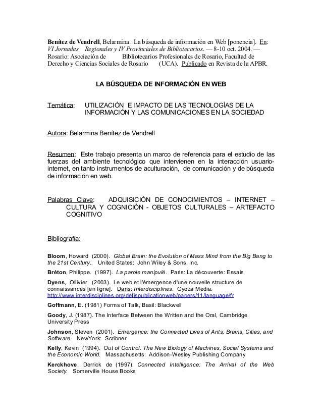 Benítez de Vendrell, Belarmina. La búsqueda de información en Web [ponencia]. En: VI Jornadas Regionales y IV Provinciales...