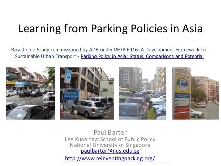 Learning from Parking Policies in AsiaBased on a Study commissioned by ADB under RETA 6416: A Development Framework for Su...