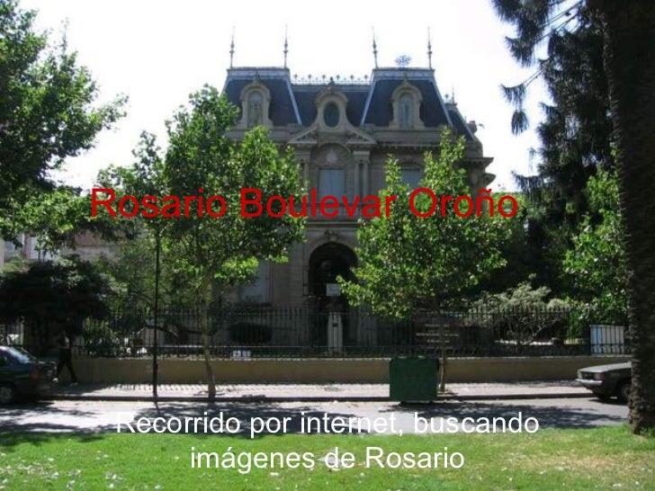 Rosario Boulevar Oroño Recorrido por internet, buscando imágenes de Rosario