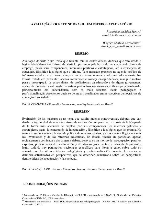 AVALIAÇÃO DOCENTE NO BRASIL: UM ESTUDO EXPLORATÓRIO Rosatrícia da Silva Moura rosatricia@ceapcursos.com.br Wagner de Melo...