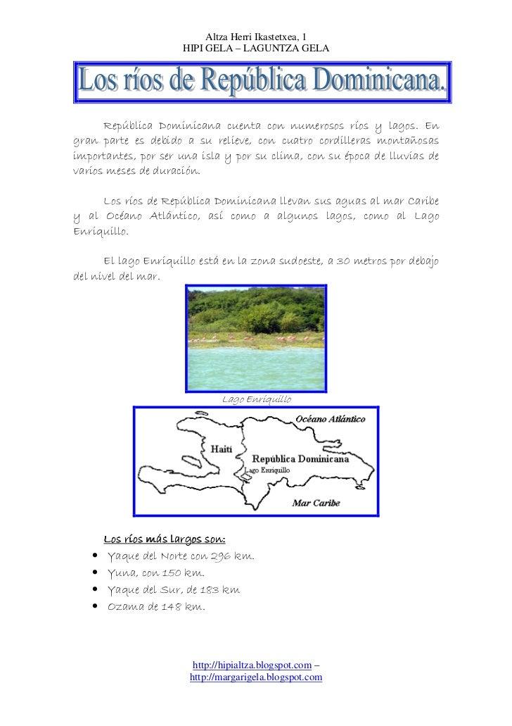 Altza Herri Ikastetxea, 1                     HIPI GELA – LAGUNTZA GELA      República Dominicana cuenta con numerosos río...