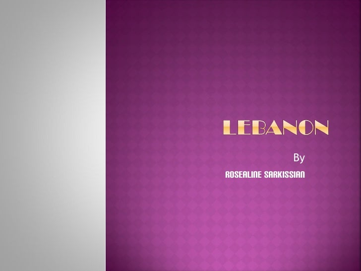 :Lebanon by Rosaline