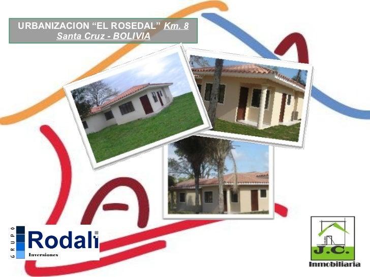 Urbanizacion para habitar El Rosedal Santa Cruz - BOLIVIA