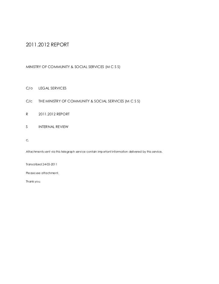 2011.2012 REPORT<br />MINISTRY OF COMMUNITY & SOCIAL SERVICES (M C S S)<br />C/oLEGAL SERVICES<br />C/cTHE MINISTRY OF COM...