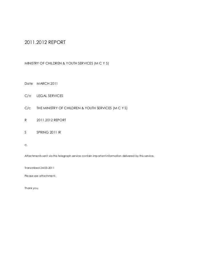 2011.2012 REPORT<br />MINISTRY OF CHILDREN & YOUTH SERVICES (M C Y S)<br />DateMARCH 2011<br />C/oLEGAL SERVICES<br />C/cT...