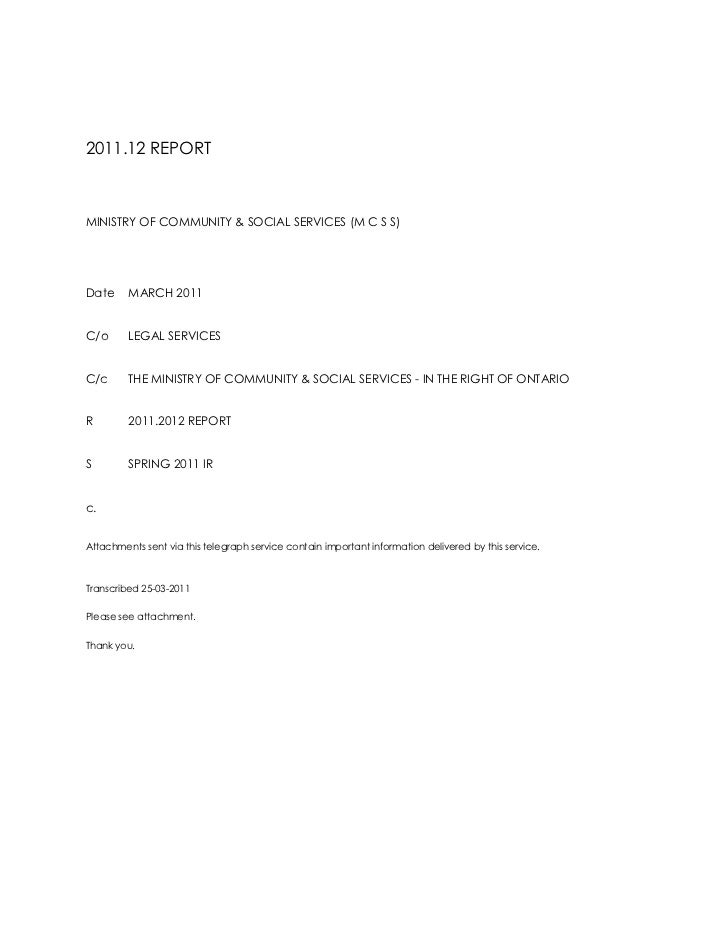2011.12 REPORT<br />MINISTRY OF COMMUNITY & SOCIAL SERVICES (M C S S)<br />DateMARCH 2011<br />C/oLEGAL SERVICES<br />C/cT...