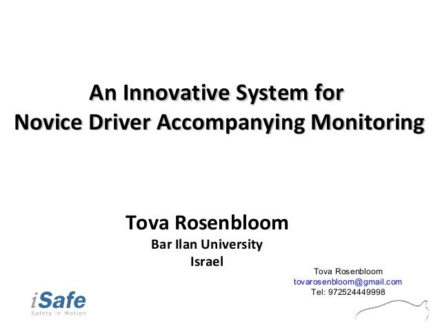 An Innovative System forAn Innovative System for Novice Driver Accompanying MonitoringNovice Driver Accompanying Monitorin...