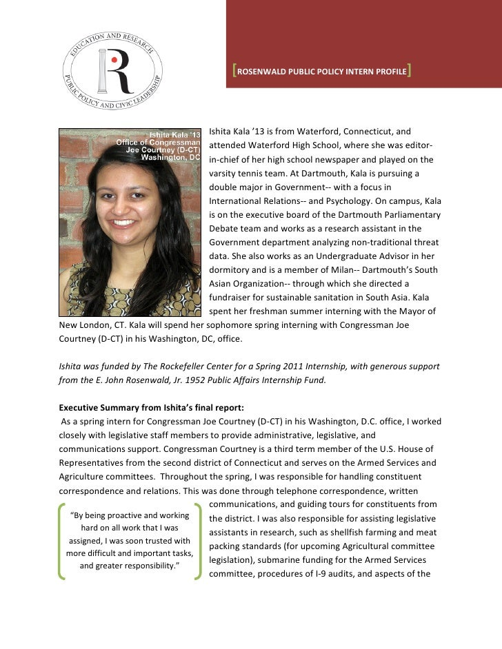 [ROSENWALD PUBLIC POLICY INTERN PROFILE]                                     Ishita Kala '13 is from Waterford, Connecticu...