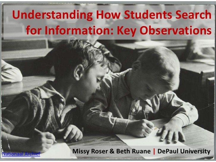 Understanding how students search for information