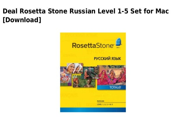 Rosetta stone russian level 1 5 set for mac download Rosetta Stone Login
