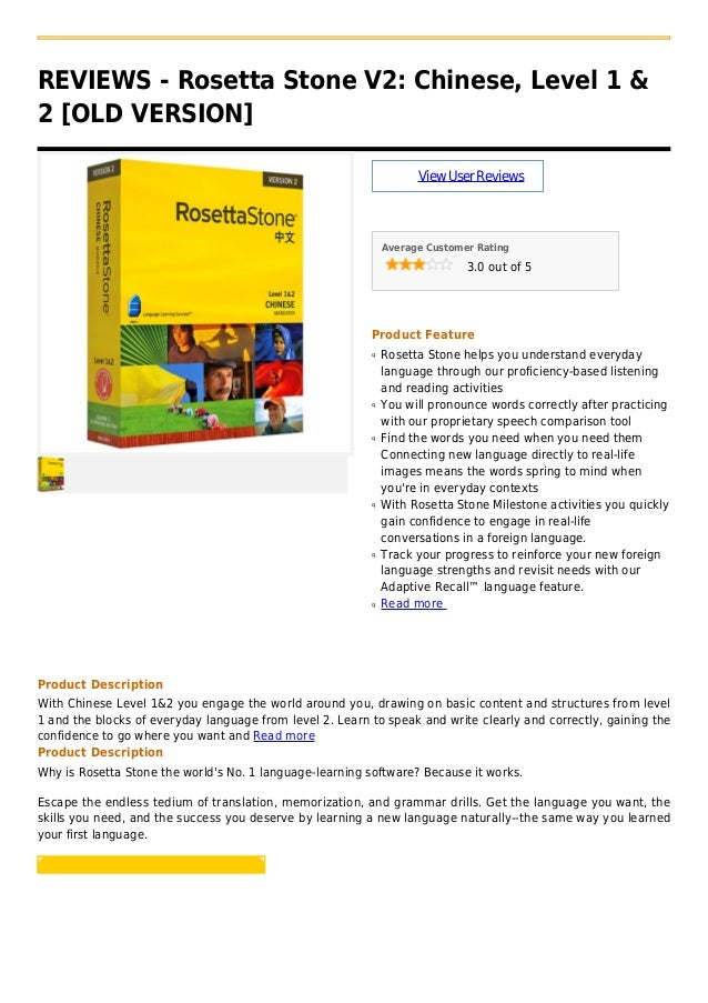 REVIEWS - Rosetta Stone V2: Chinese, Level 1 &2 [OLD VERSION]ViewUserReviewsAverage Customer Rating3.0 out of 5Product Fea...