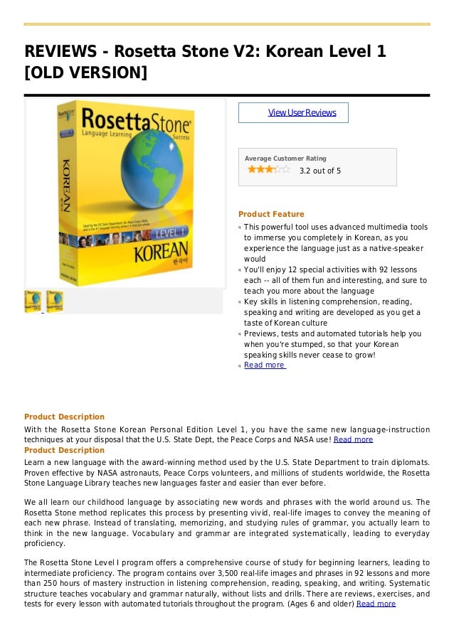 REVIEWS - Rosetta Stone V2: Korean Level 1[OLD VERSION]ViewUserReviewsAverage Customer Rating3.2 out of 5Product FeatureTh...