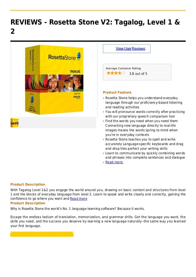 REVIEWS - Rosetta Stone V2: Tagalog, Level 1 &2ViewUserReviewsAverage Customer Rating3.8 out of 5Product FeatureRosetta St...