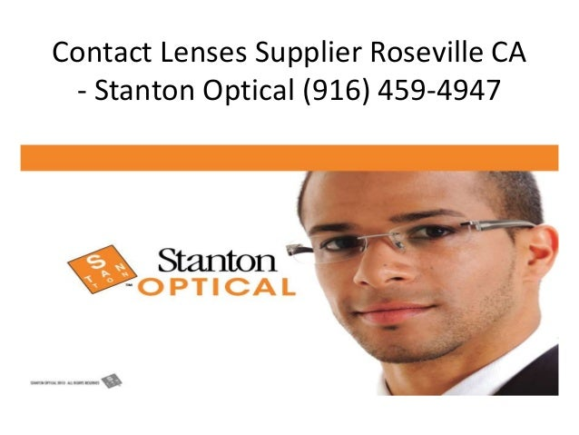 Contact Lenses Supplier Roseville CA - Stanton Optical (916) 459-4947