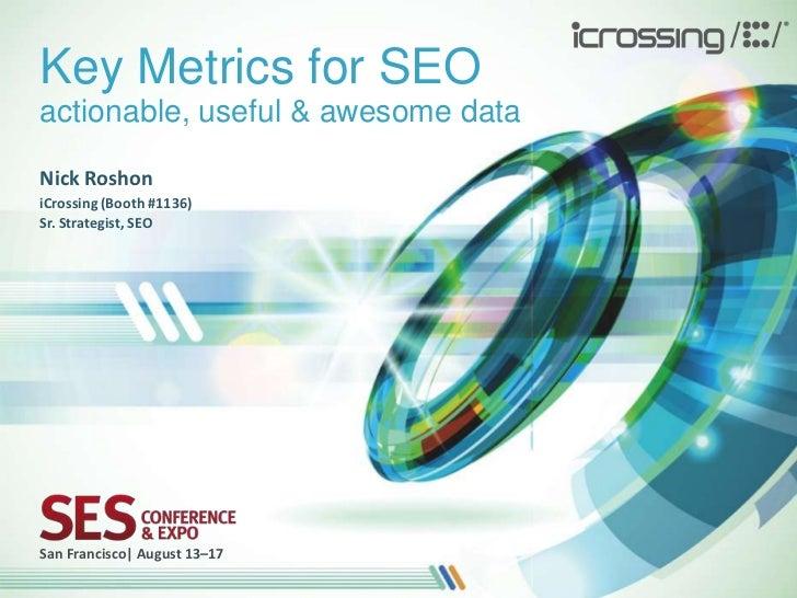 Key Metrics for SEO - SES San Francisco