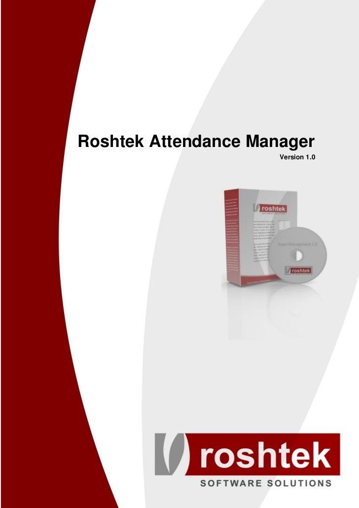 Roshtek Attendance Manager                      Version 1.0