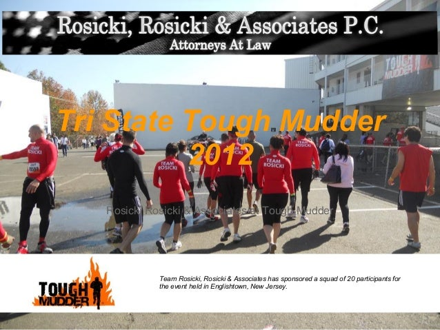 Tri State Tough Mudder          2012   Rosicki Rosicki & Associates at Tough Mudder             Team Rosicki, Rosicki & As...