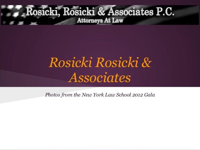 Rosicki Rosicki &AssociatesPhotos from the New York Law School 2012 Gala