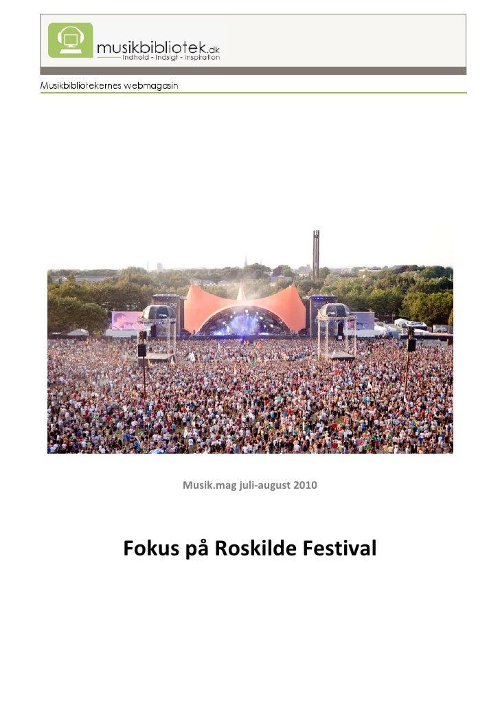 Roskilde musik.mag. 2010