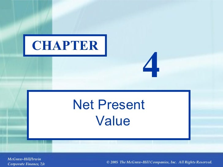 CHAPTER 4 Net Present Value