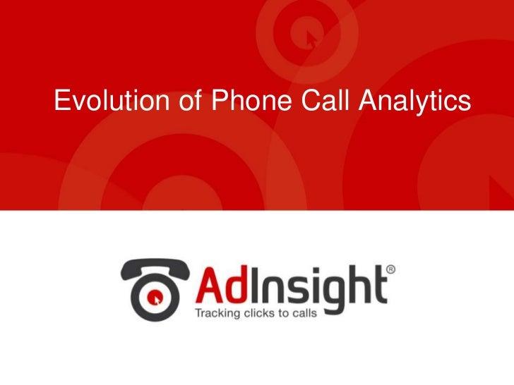 Evolution of Phone Call Analytics<br />